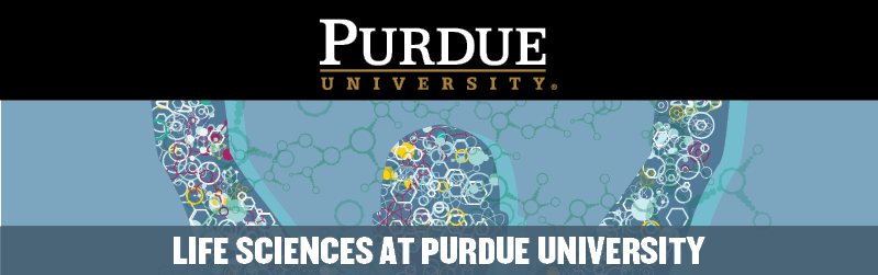 Life Sciences at Purdue University